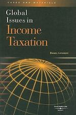 Global Issues in Income Taxation (American Casebook Series)