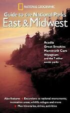 National Geographic Guide to the National Parks: East and Midwest-ExLibrary