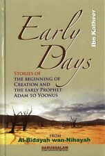 Early Days Al-Bidayah Wan-Nihayah - Ibn Katheer