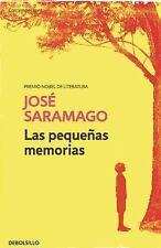 LAS PEQUEÑAS MEMORIAS by Jose Saramago (2016, Paperback)