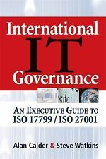International IT Governance: An Executive Guide to ISO 17799/ISO 27001, Watkins,