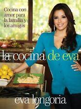 La Cocina de Eva : Cocina Con Amor para la Familia y los Amigos by Eva...