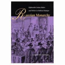 Russian Monarchy: Eighteenth-Century Rulers and Writers in Political Dialogue, W