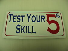 TEST YOUR SKILL Metal Sign 4 Boardwalk Carnival Penny Arcade Renaissance Fair