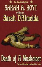 Death of a Musketeer (The Musketeers Mysteries) (Volume 1), D'Almeida, Sarah, Ve