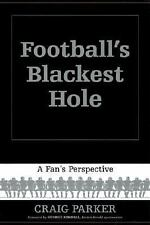 Excellent, Football's Blackest Hole: A Fan's Perspective, Craig Parker, Book