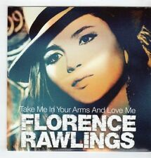 (GU352) Florence Rawlings, Take Me In Your Arms & Love Me - 2010 DJ CD