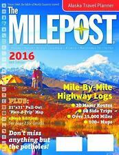 The Milepost 2016 by Kris Valencia (2016, Paperback)