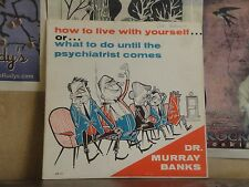 DR MURRAY BANKS, HOW TO LIVE WITH YOURSELF OR WHAT TO DO - LP MB 101