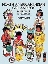 Dover Paper Dolls: North American Indian Girl and Boy Paper Dolls by Kathy...