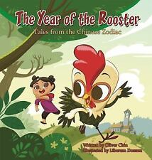 Year of the Rooster Tales from the Chinese Zodiac Hardcover Book New Year Lunar