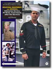 U.S. Navy Uniforms in WWII Series: Weapons, Equipment, Insignia: Submarine...