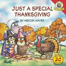 Little Critter Ser.: Little Critter - Just a Special Thanksgiving by Mercer...