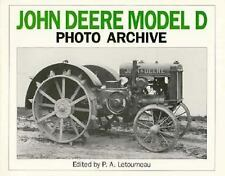 Photo Archive: John Deere Model D : The Unstyled Model D, 1923-1938 by P. A....