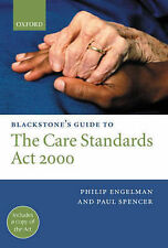 Blackstone's Guide to the Care Standards Act 2000 Spencer, Paul, Engelman, Phili