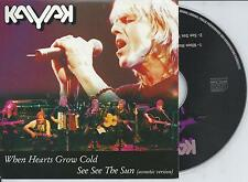 KAYAK - When hearts grow cold CD SINGLE 2TR CARDSLEEVE 2001 HOLLAND RARE!!