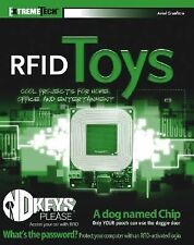 RFID Toys: Cool Projects for Home, Office and Entertainment (ExtremeTech) by Am