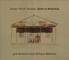 Holmes, Jimmy `Duck`-Back To Bentonia - 5Th Anniversary Deluxe Edition CD NEW
