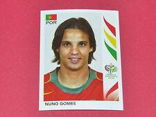299 NUNO GOMES PORTUGAL PANINI FOOTBALL GERMANY 2006 WM FIFA WORLD CUP