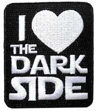 Star Wars I Love The Dark Side Embroidered Patch