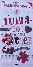 VALENTINE CARD - I LOVE YOU TO PIECES (356)