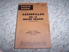 Caterpiller Cat 12 Motor Grader Parts Catalog Manual 8T14782- 8T21815