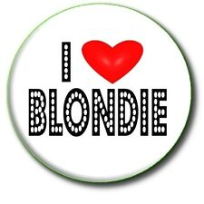 "I LOVE BLONDIE/ DEBBIE HARRY/ PUNK ROCK/ 1970'S/ 1980'S/ 25 MM/ 1 "" BUTTON BADGE"