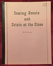 Two W D Frazee Books in One: Coming Events ~ Crisis at the Close 14th Ptg 1986