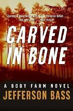 CARVED IN BONE BY JEFFERSON BASS- RETAIL