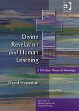 NEW - Divine Revelation and Human Learning: A Christian Theory of Knowledge