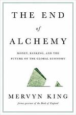 The End of Alchemy : Money, Banking, and the Future of the Global Economy by...