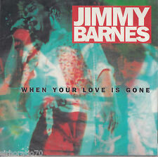 JIMMY BARNES When Your Love Is Gone / One Of A Kind / On Your Side 45 Chisel