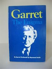 GARRET: THE ENIGMA, Dr Garret Fitzgerald; Raymond Smith; Paperback, 1985