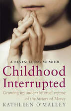 Kathleen O'Malley  Childhood Interrupted Book