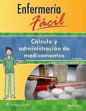 Enfermería Fácil. Cálculo y Administración de Medicamentos by Wolters Kluwer...