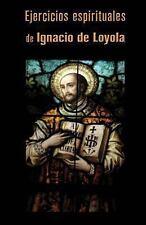 Ejercicios Espirituales by Ignacio de Loyola (2013, Paperback)