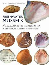 Freshwater Mussels of Alabama and the Mobile Basin in Georgia Mississippi Book