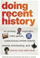 Since 1970 Histories of Contemporary America: Doing Recent History : On...