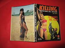 KILLING NUMERO 12 IL RACKET DEL VIZIO FEBBRAIO 1967 PONZONI EDITORE