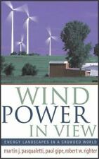 Wind Power in View: Energy Landscapes in a Crowded World (Sustainable -ExLibrary