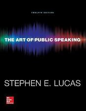The Art of Public Speaking by Stephen Lucas (2014, Paperback, 12th Edition)