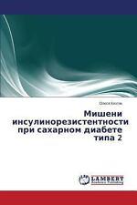 Misheni Insulinorezistentnosti Pri Sakharnom Diabete Tipa 2 by Kikhtyak...