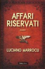 Affari riservati di Luciano Marrocu