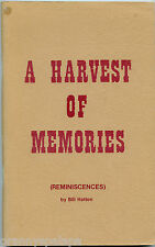 Canada History-British Columbia-A Harvest of Memories (Reminiscences) by; Hatton