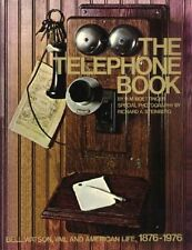 The Telephone Book: Bell, Watson, Vail and American Life, 1876-1976 - HC w/DJ