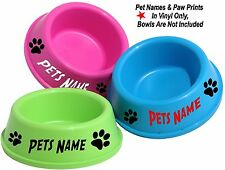 2 x PERSONALISED PET NAME STICKERS ONLY FOR BOWLS  + PAW PRINTS CAT DOG RABBIT