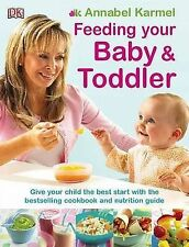 Feeding Your Baby and Toddler, Karmel, Annabel Paperback Book