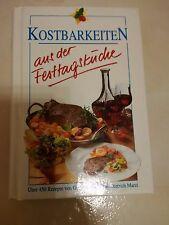 Kostbarkeiten aus der Festtagsküche - Gerlinde und Hans-Dietrich Marzi -