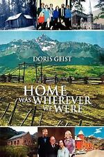 Home was wherever we were-ExLibrary