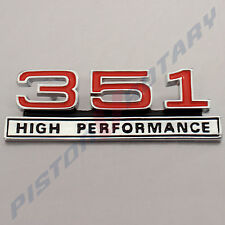 351 HIGH PERFORMANCE , Console Badge Chrome BRAND NEW,Ford Falcon GT XW XY dash